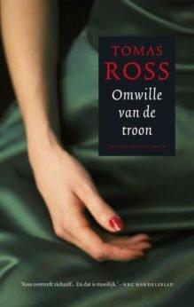 Omslag Omwille van de troon - Tomas Ross