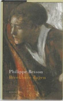 Omslag Breekbare dagen - Philippe Besson