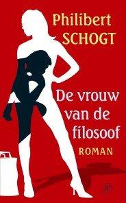 Omslag De vrouw van de filosoof - Philibert Schogt