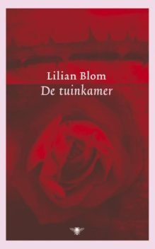 Omslag De tuinkamer - Lilian Blom