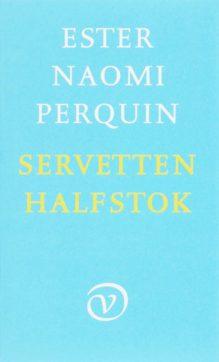 Omslag Servetten halfstok - Esther Naomi Perquin