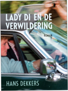 Omslag Lady Di en de verwildering - Hans Dekkers