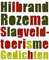 Omslag Slagveldtoerisme - Hilbrand Rozema