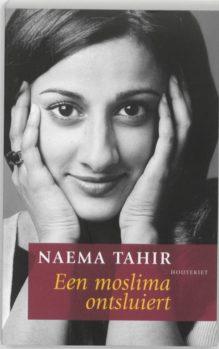 Omslag Een moslima ontsluiert - Naema Tahir