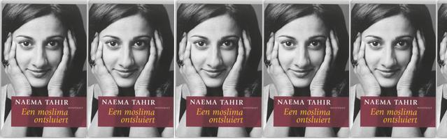 Omslag Recensie 'Een moslima ontsluiert'  -  Naema Tahir
