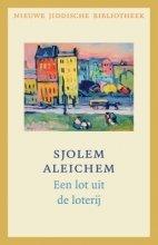 Omslag Recensie 'Een lot uit de loterij'  -  Sjolem Aleichem
