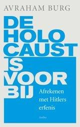Omslag De Holocaust is voorbij - Avraham Burg