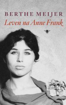Omslag Leven na Anne Frank - Berthe Meijer