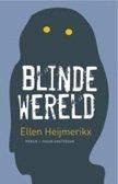Omslag Blinde wereld - Ellen Heijmerikx
