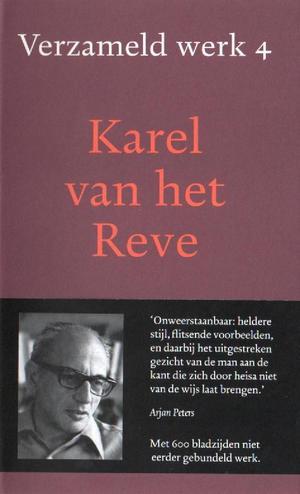 Omslag Verzameld Werk 4: Uren met Henk Broekhuis; Een dag uit het leven van de reuzenkoeskoes; Art.1973-1980) - Karel van het Reve