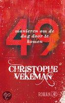 Omslag 49 manieren om de dag door te komen  -   Christophe Vekeman