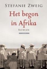 Omslag Het begon in Afrika - Stefanie Zweig