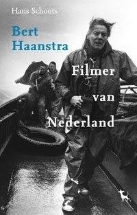 Omslag Bert Haanstra, Filmer van Nederland - Hans Schoots