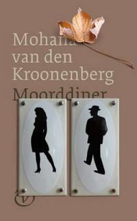 Omslag Recensie: Moorddiner  -  Mohana van den Kroonenberg