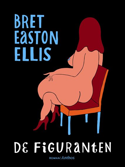 Omslag Recensie : De figuranten  -  Bret Easton Ellis
