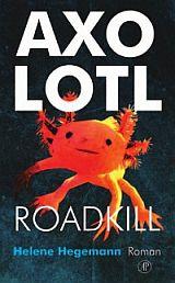 Omslag Recensie: Axolotl Roadkill  -  Helene Hegemann