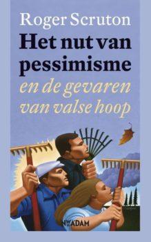 Omslag Het nut van pessimisme - Roger Scruton