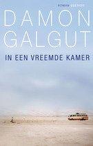 Omslag Recensie: In een vreemde kamer  -  Damon Galgut
