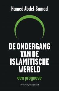 Omslag Recensie: De ondergang van de islamitische wereld  -  Hamed Abdel