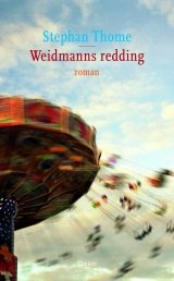 Omslag Recensie: Weidmanns redding  -  Stephan Thome
