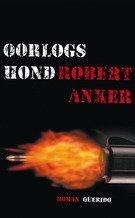 Omslag Recensie: Oorlogshond  -  Robert Anker