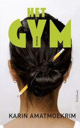Omslag Het gym - Karin Amatmoekrim