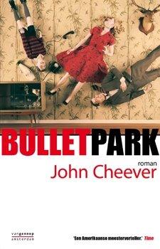 Omslag Bulletpark - John Cheever