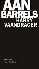 Omslag Aan barrels - Harry Vaandrager