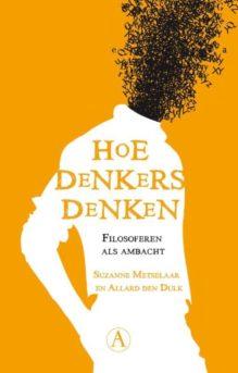 Omslag Hoe denkers denken - Metselaar, Suzanne & Dulk, Allard den