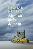 Omslag Ademhalen onder de maan - Ingmar Heytze
