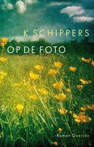 Omslag Op de foto - K. Schippers