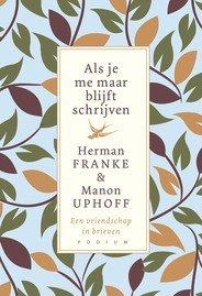 Omslag Als je me maar blijft schrijven - Herman Franke & Manon Uphoff