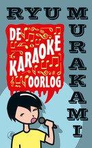 Omslag De karaokeoorlog - Ryu Murakami