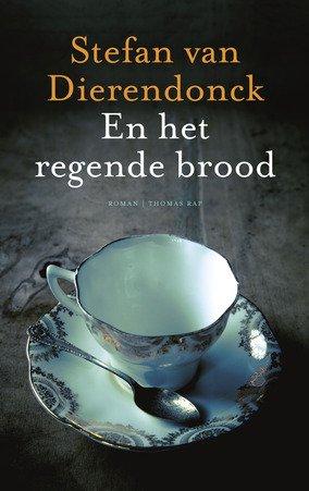 Omslag En het regende brood - Stefan van Dierendonck