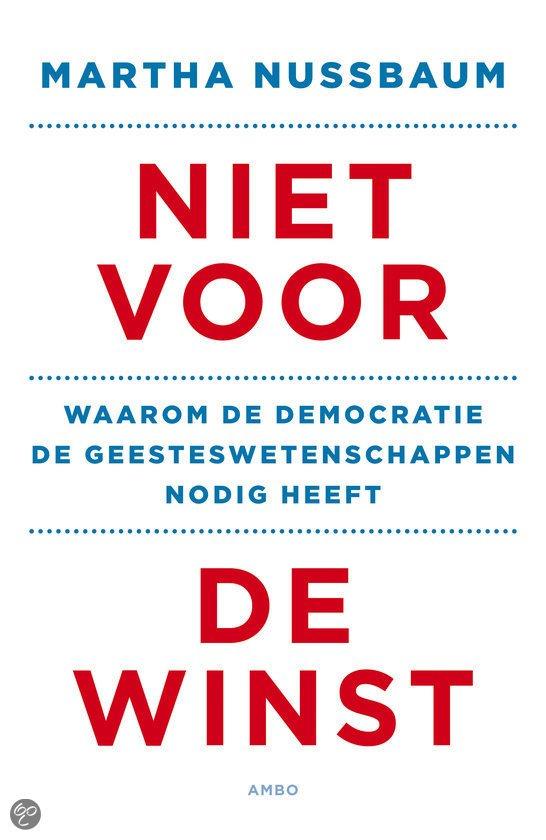 Omslag Niet voor de winst - Waarom de democratie de geesteswetenschappen nodig heeft - Martha Nussbaum