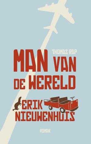 Omslag Man van de wereld - Erik Nieuwenhuis