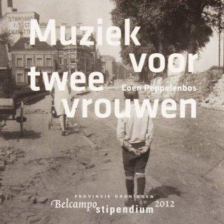 Omslag Muziek voor twee vrouwen  -  Coen Peppelenbos
