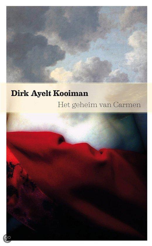 Omslag Het geheim van Carmen  -  Dirk Ayelt Kooiman