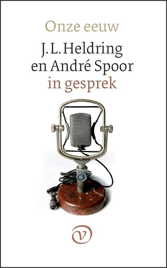 Omslag Onze eeuw  -  J.L. Heldring en André Spoor
