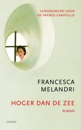 Omslag Hoger dan de zee  -  Francesca Melandri