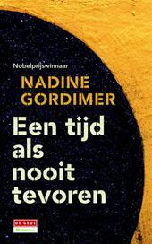Omslag Een tijd als nooit tevoren - Nadine Gordimer