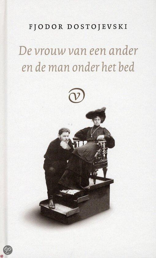 Omslag De vrouw van een ander en de man onder het bed  -  Fjodor Dostojevski