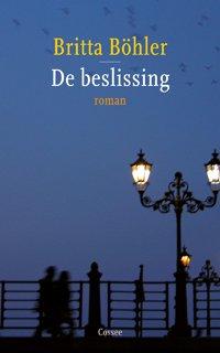 Omslag De beslissing  -  Britta Böhler