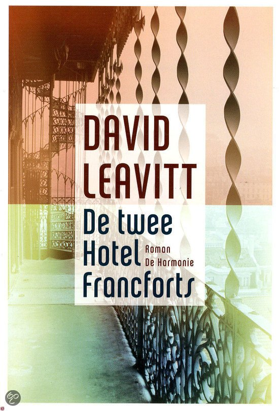 Omslag De twee hotel Francforts - David Leavitt