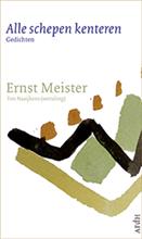 Omslag Alle schepen kenteren - Ernst Meister