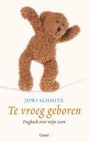 Omslag Te vroeg geboren - Jowi Schmitz