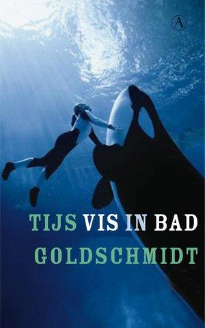Omslag Vis in bad - Tijs Goldschmidt