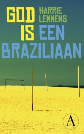 Omslag God is een Braziliaan - Harrie Lemmens