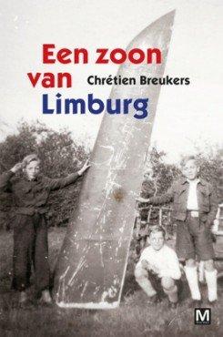 Omslag Een zoon van Limburg - Chrétien Breukers