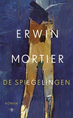 Omslag De spiegelingen - Erwin Mortier